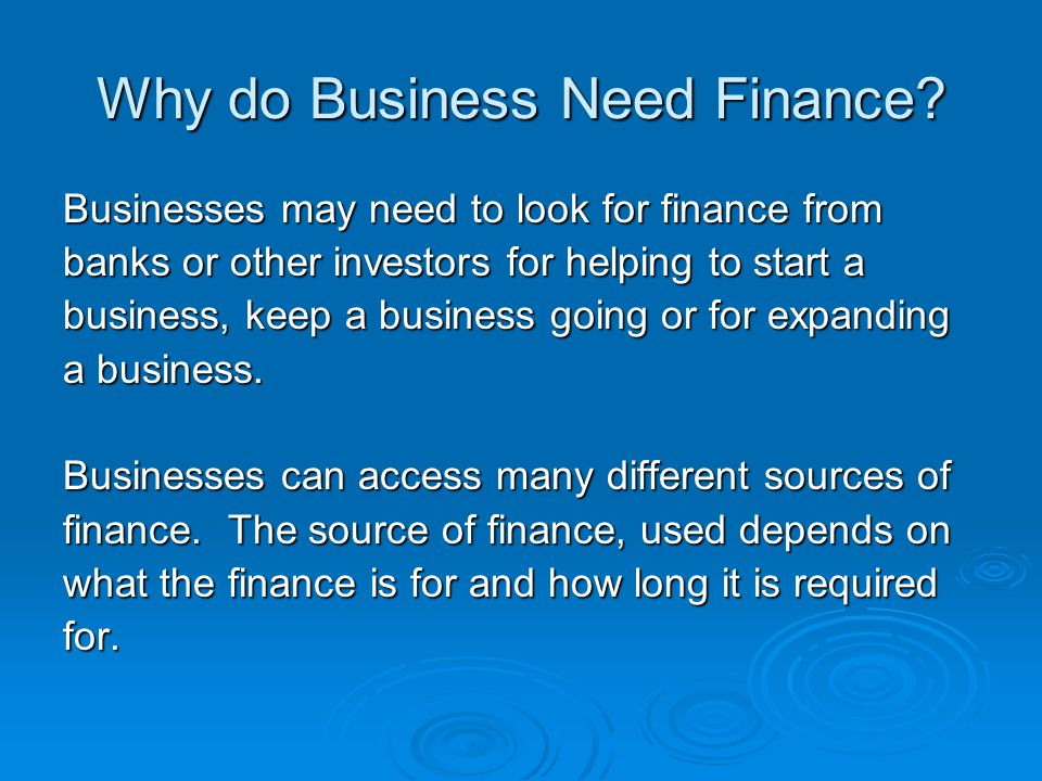 Why do Business Need Finance