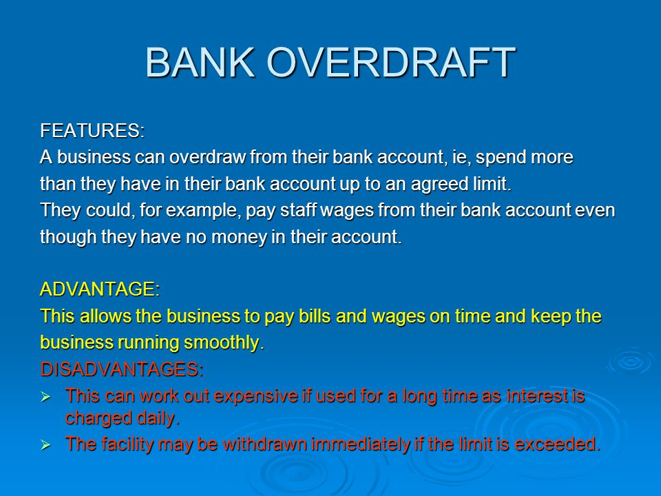 BANK OVERDRAFT FEATURES: