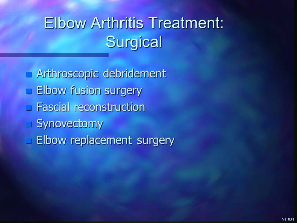 Elbow Arthritis Treatment: Surgical