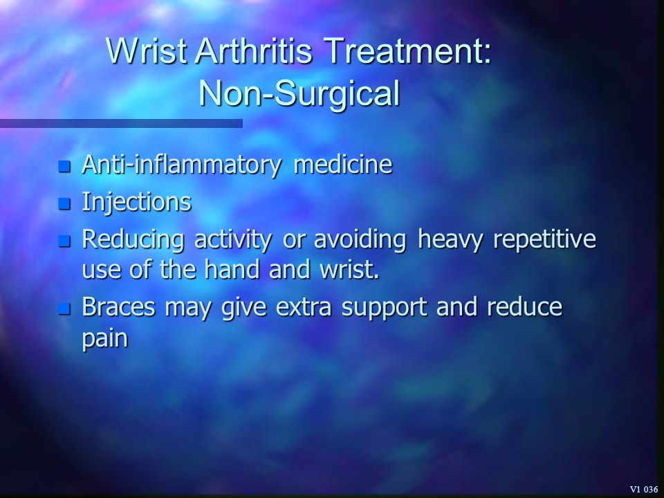 Wrist Arthritis Treatment: Non-Surgical