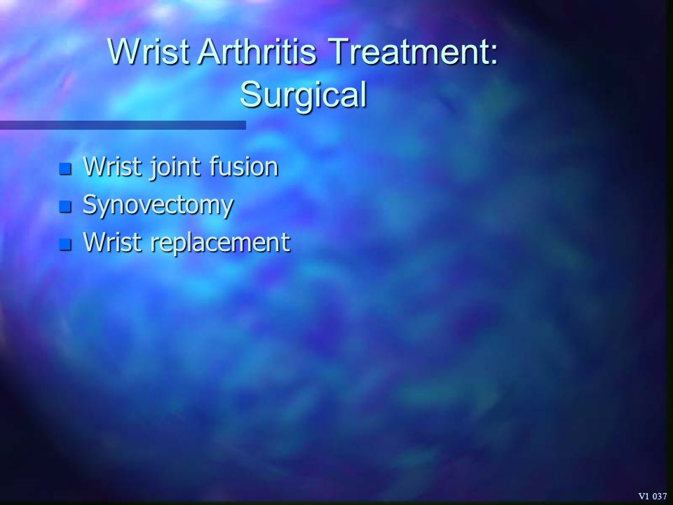 Wrist Arthritis Treatment: Surgical