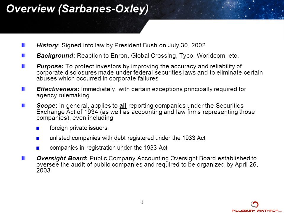 sarbanes oxley overview Yes, sarbanes-oxley was precipitated by a slew of corporate scandals, including those at enron , arthur andersen , tyco , global crossing and worldcom  but it was meant to address systemic flaws.