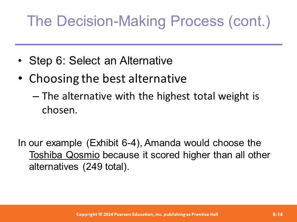 selecting an alternative in decision making Which decision makers choose the decision parameters they will use to evaluate  decision alternatives usually involves cognitive biases constrained by past.