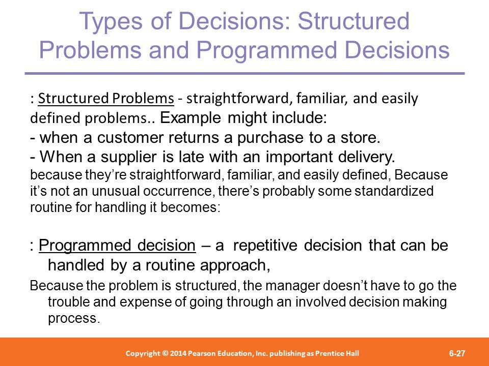 The difference between programmed and nonprogrammed decisions?