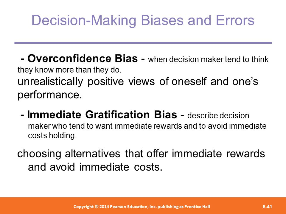 overconfidence decision making Decision-making biases & their implications for the design of  – 3 overconfidence bias  • what are some important decision making biases.