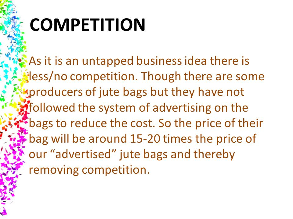 Competition As It Is An Untapped Business Idea