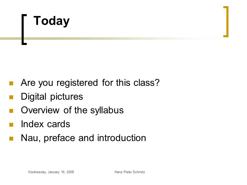 Today Are you registered for this class Digital pictures