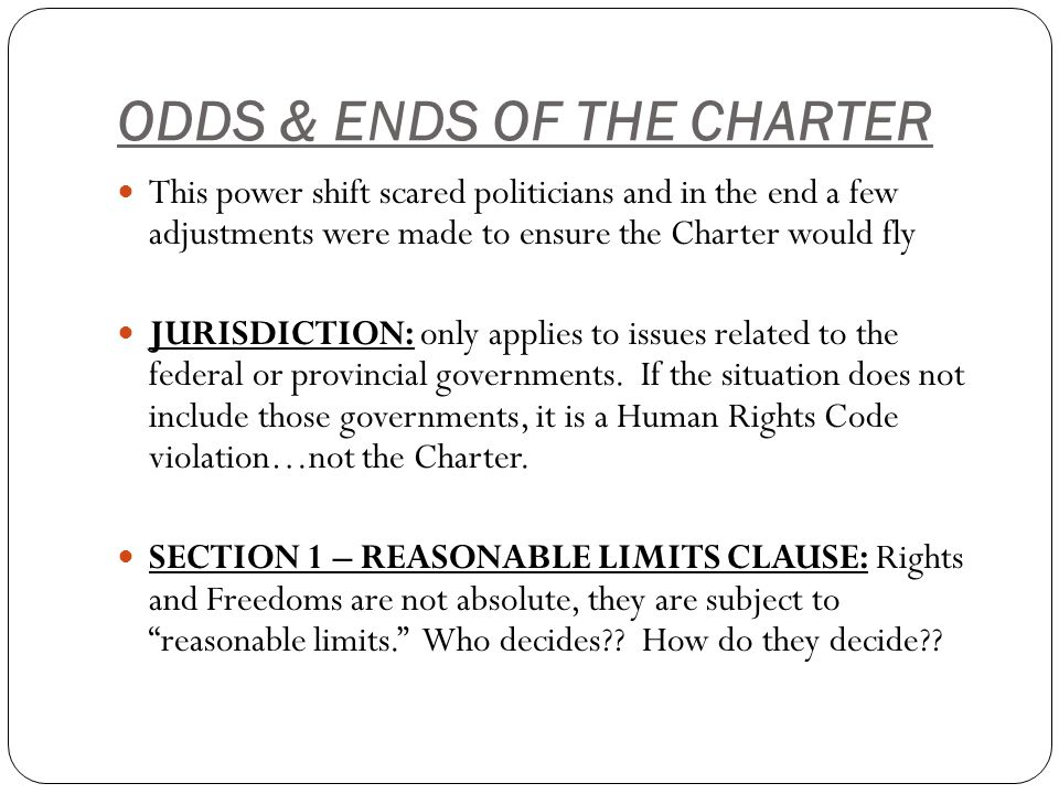 reasonable limits clause Clause a clause is a group of words that contains a subject and a verb some clauses are dependent: they can't stand alone and need an independent clause , or sentence, to support them these dependent clauses can be used in three ways: as adjectives, as adverbs and as nouns.