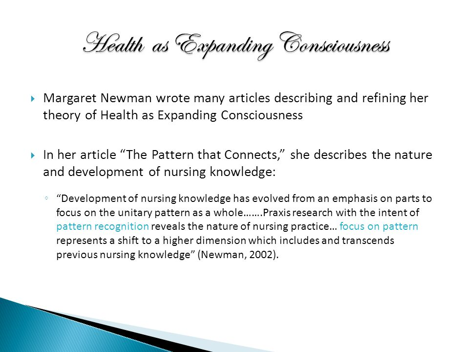 newman s theory Margaret a newman expansion of consciousness metaparadigm concepts application of newman's theory health synthesis of disease and non disease (brown, 2011.