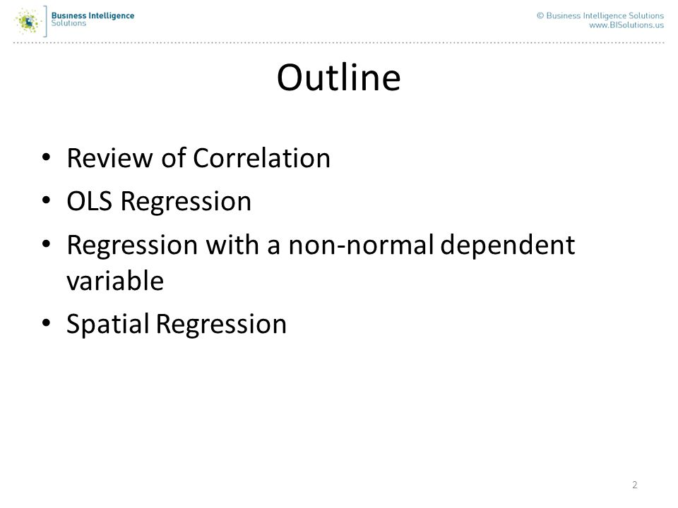 Outline Review of Correlation OLS Regression