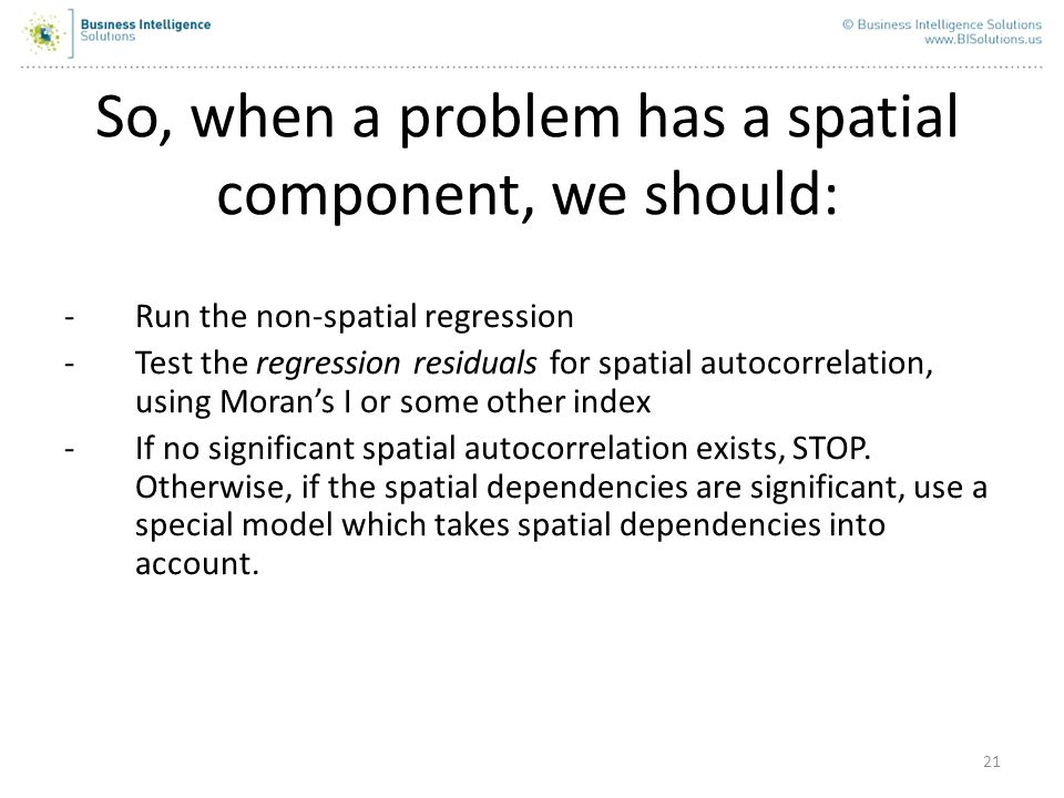 So, when a problem has a spatial component, we should: