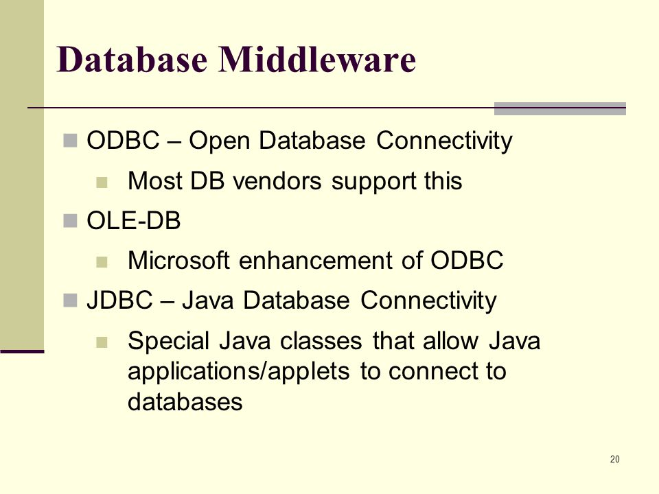 Database Middleware ODBC – Open Database Connectivity