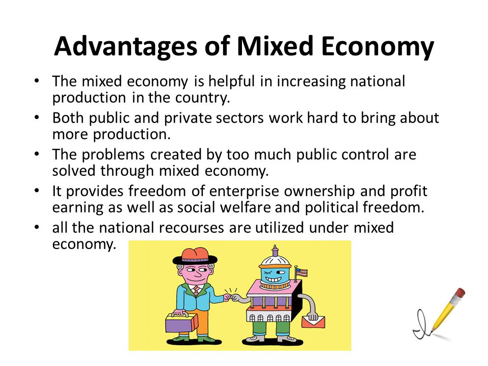 mixed economy is the best Explain why a market or mixed economy is the best match for the united states - 4345899.
