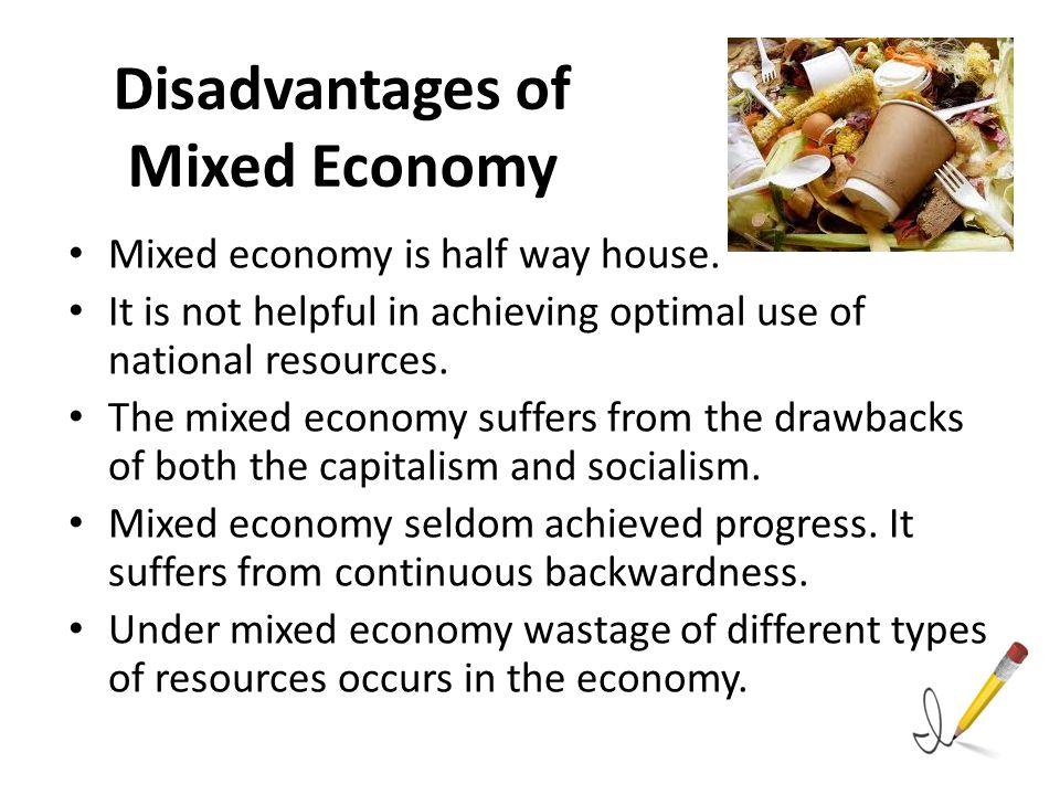 disadvantages of mixed economy