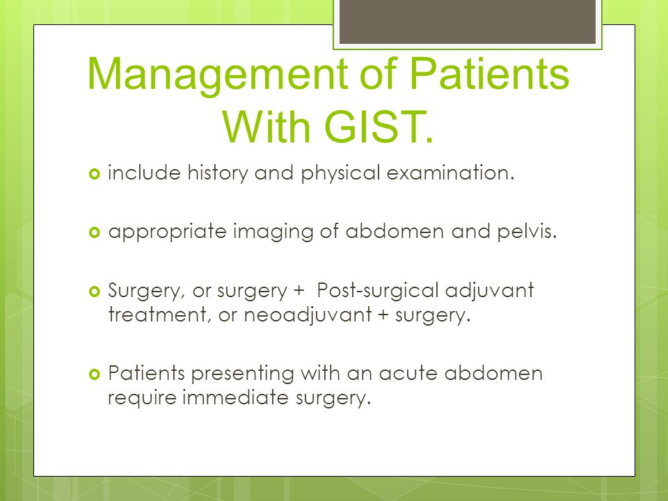 Management of Patients With GIST.