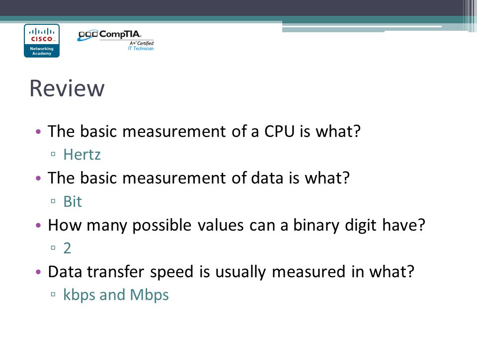 Review The basic measurement of a CPU is what
