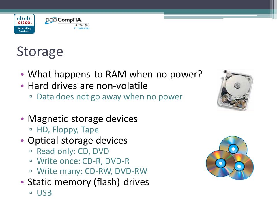Storage What happens to RAM when no power