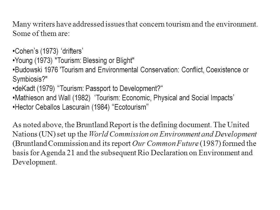 urban social issues concerning tourism in This section describes several issues and trends for tourism and ecotourism social forestry an informed decision regarding the desirability of tourism.