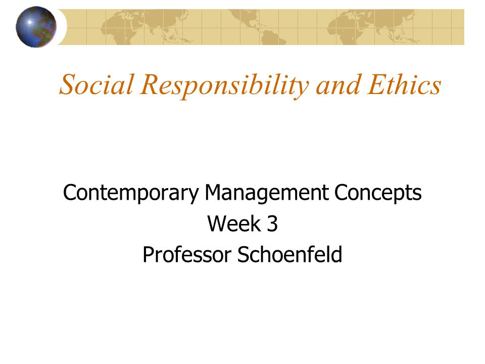 a description of the concept of business ethics as a backbone to any business management Businesses are faced with many responsibilities including business ethics and social responsibility savannah has over eight years of hotel management experience and has a master social responsibility is the concept that businesses have a duty to society and the environment and focuses.