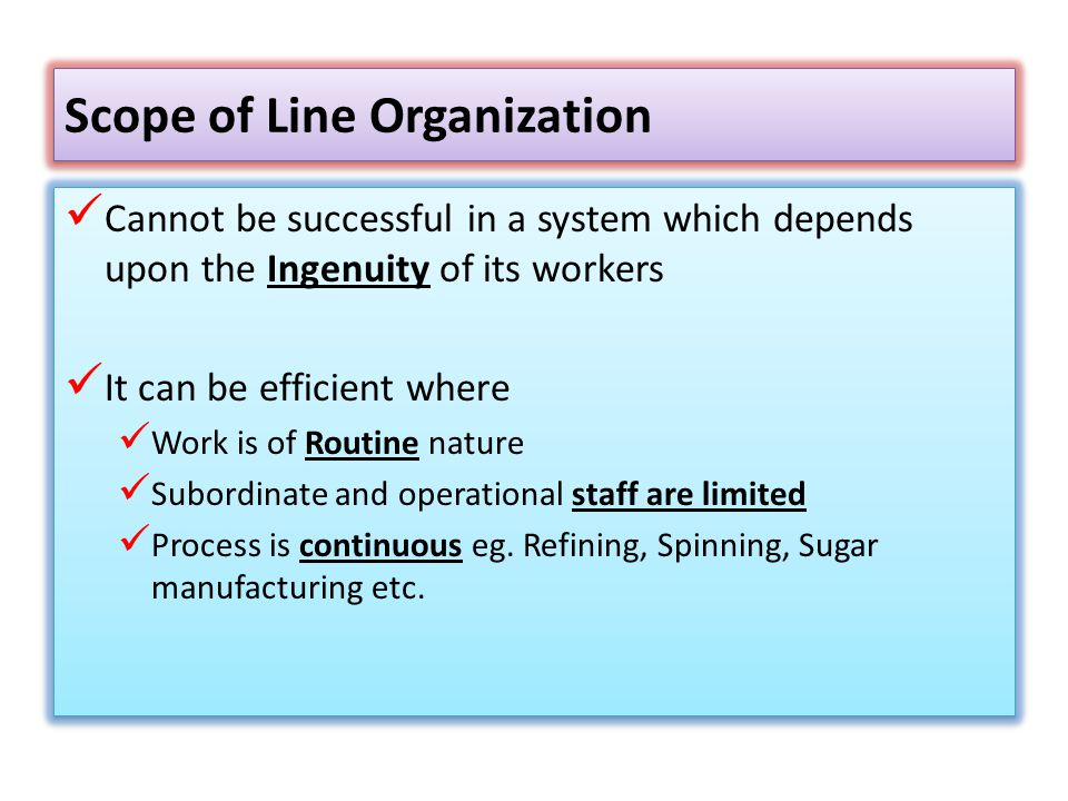 Scope of Line Organization