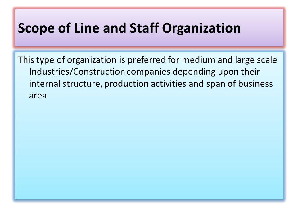 Scope of Line and Staff Organization
