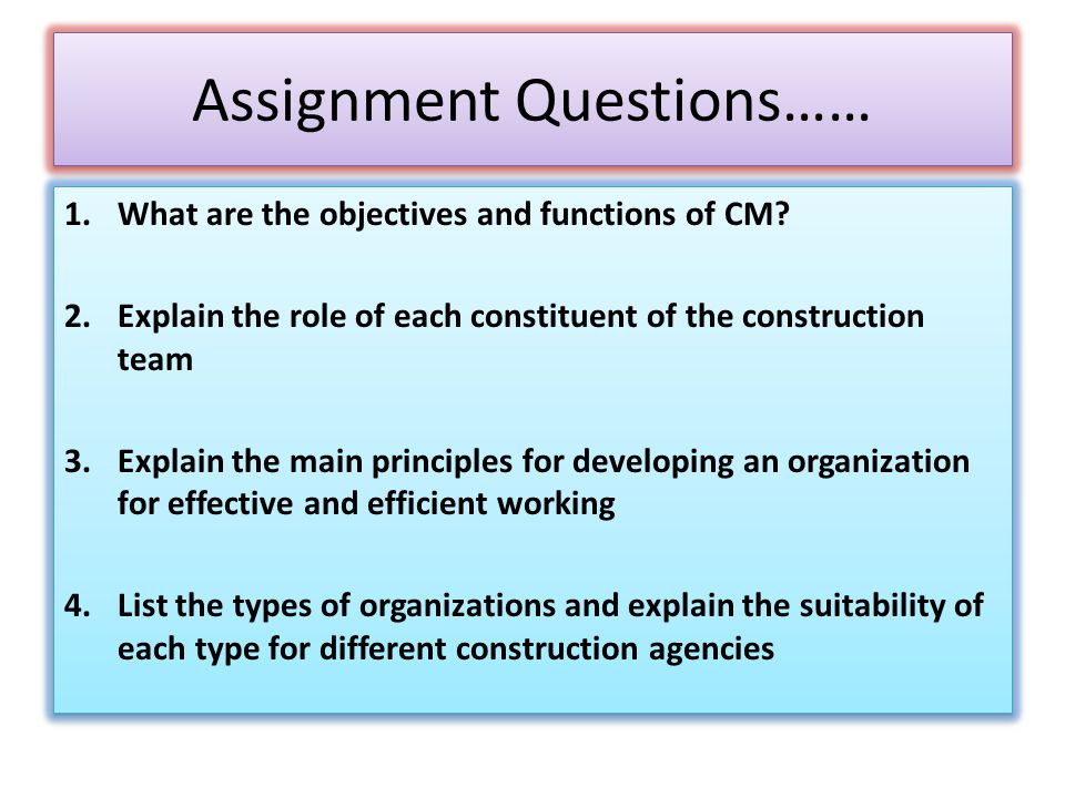 Assignment Questions……