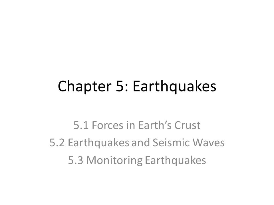 chapter 5 earthquakes 5 1 forces in earth s crust ppt video rh slideplayer com Guided Reading Ideas Guided Reading Students