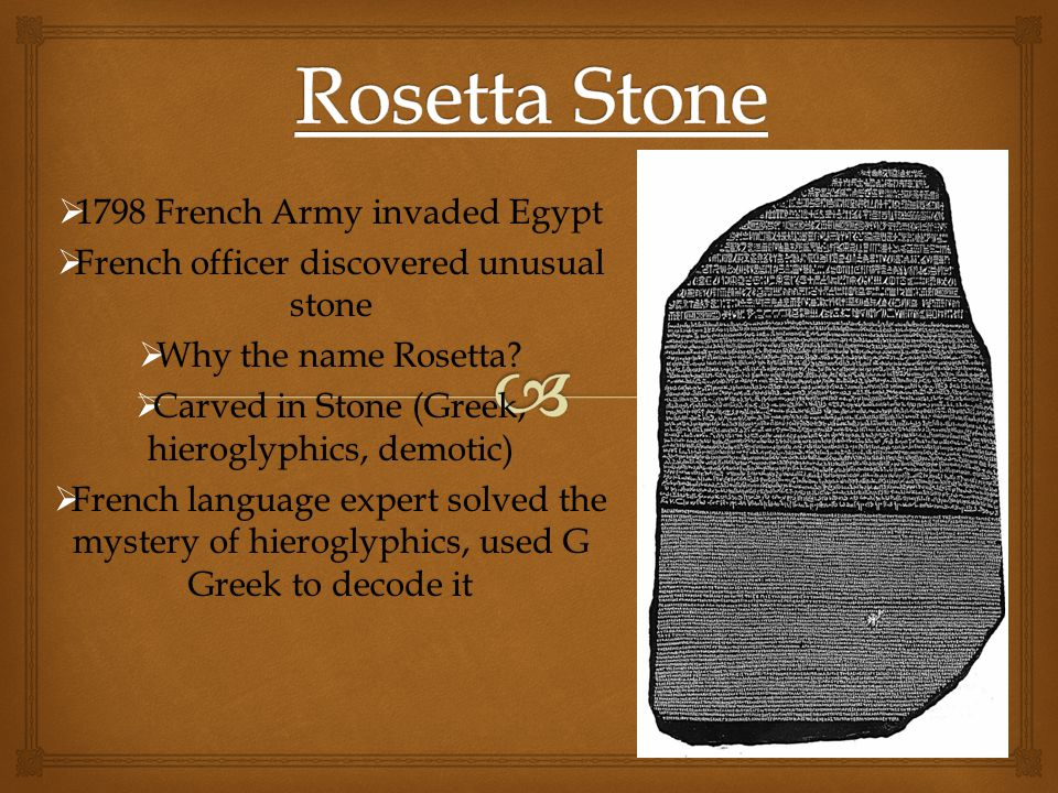 Rosetta Stone 1798 French Army invaded Egypt