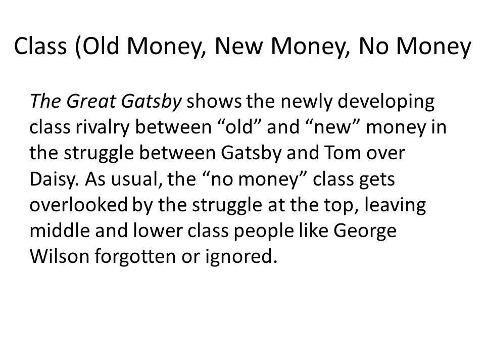 the great gatsby themes ppt video online  class old money new money no money