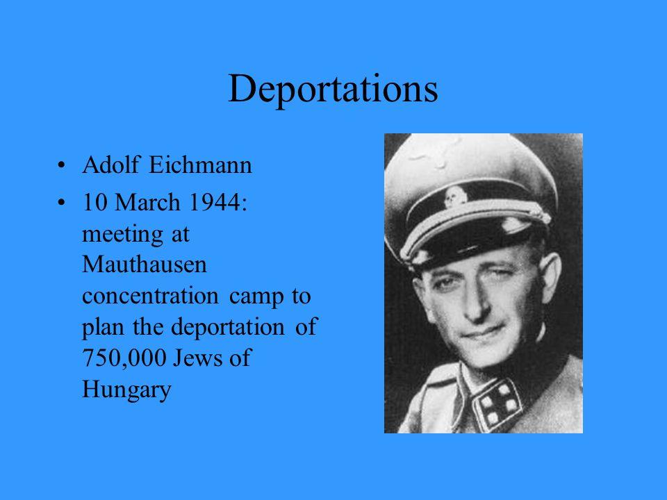 Deportations Adolf Eichmann