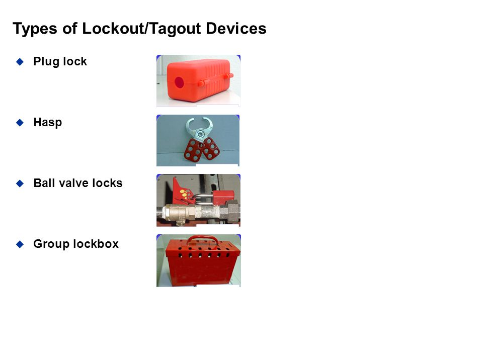 Types of Lockout/Tagout Devices