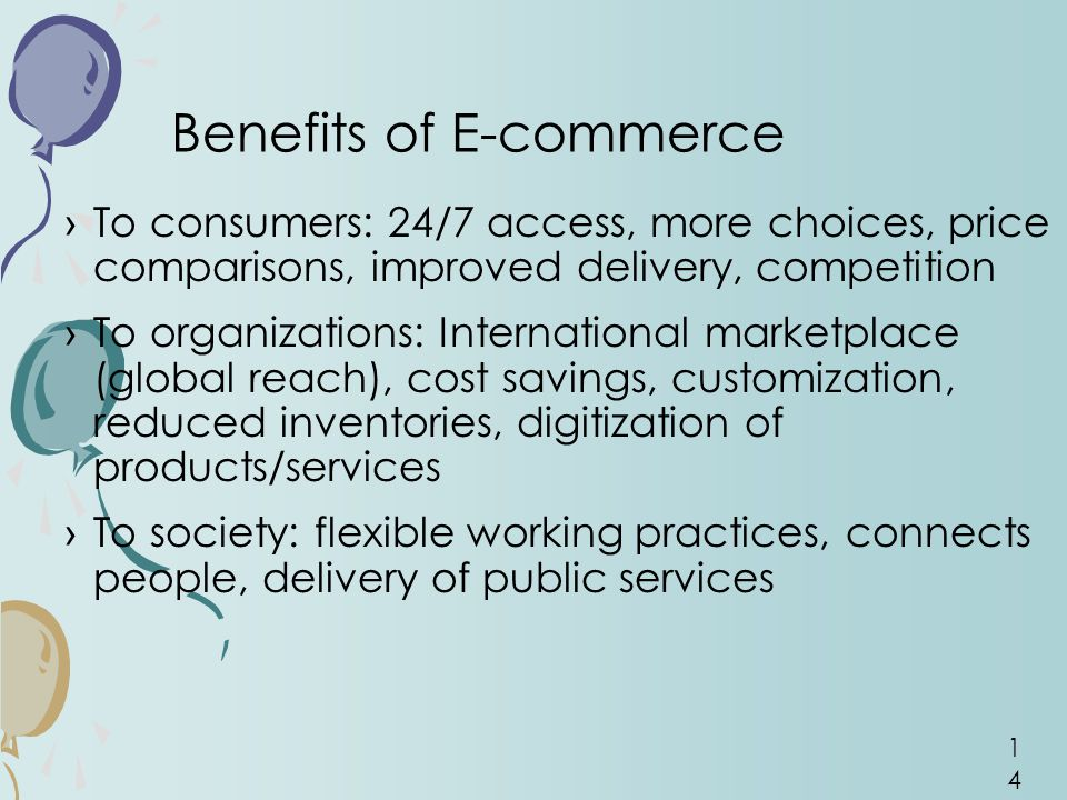 the benefits of e commerce act of What most people may not realize is what a large role the esign act, officially known as the electronic signatures in global and national commerce act one of the advantages of an e-signature software service is that it stores executed agreements in a secure online archive.