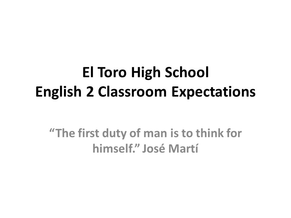 El Toro High School English 2 Classroom Expectations