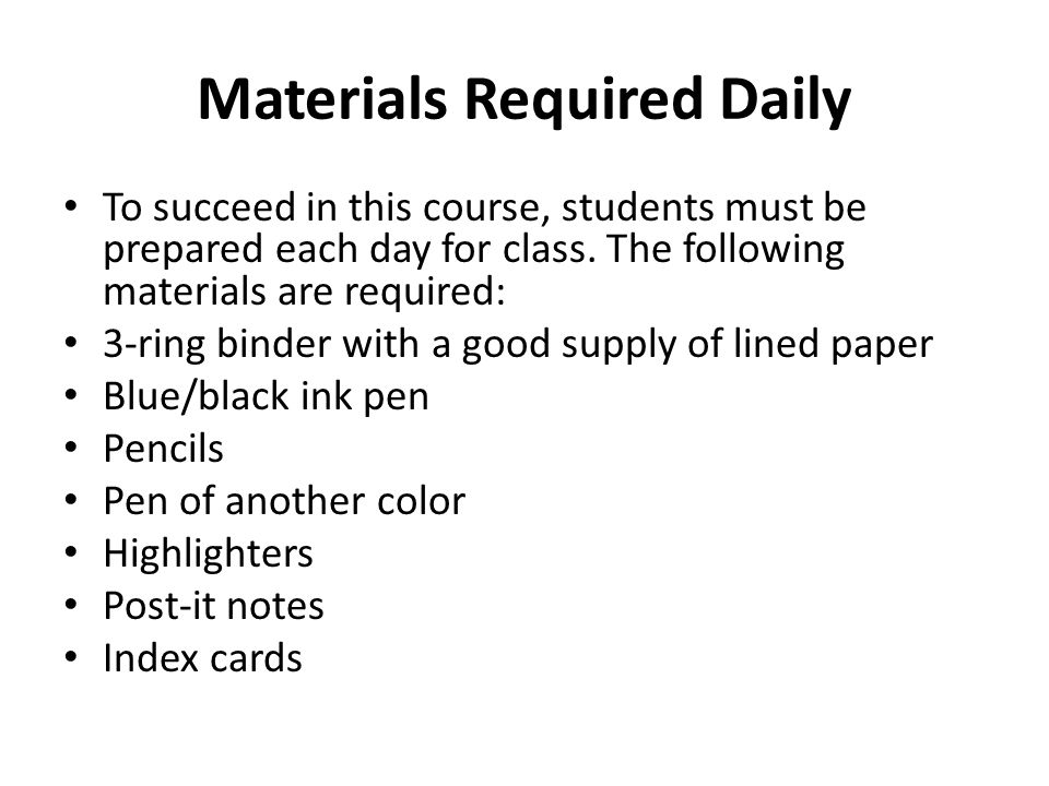 Materials Required Daily