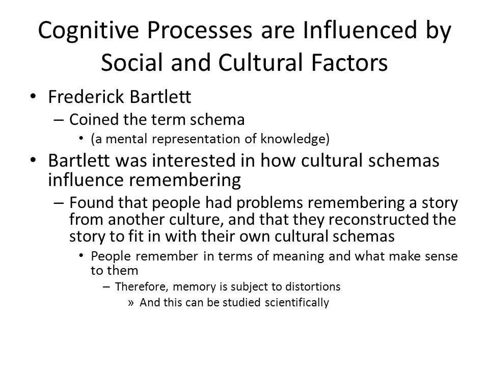 cognitive process culture essay Culture is transmitted to children by their parents and other members of society  the role of culture in cognitive development last modified by.