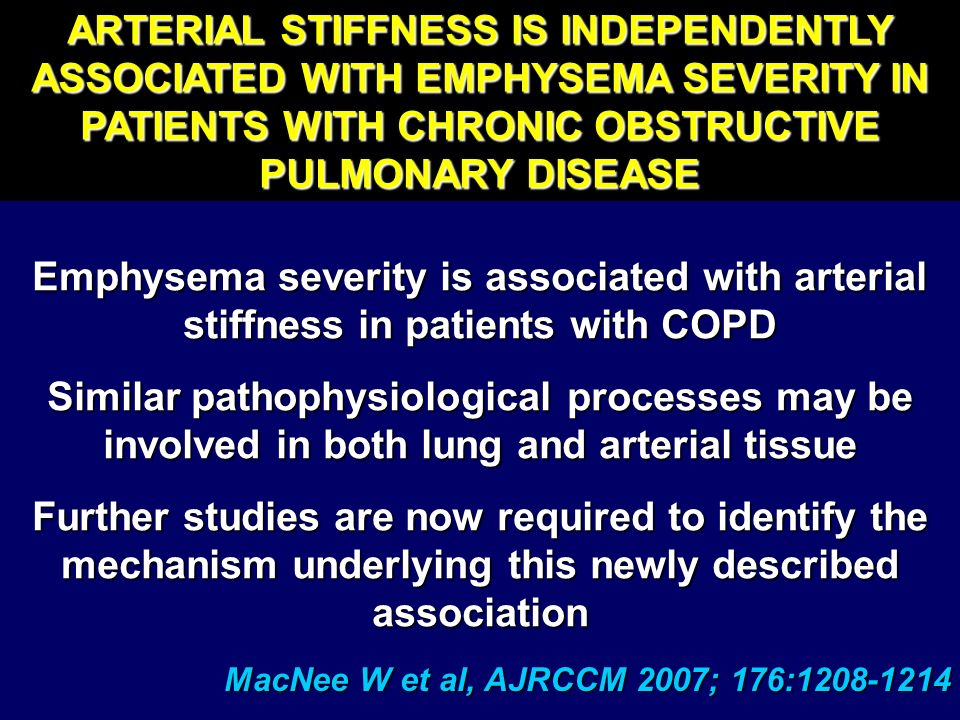 ARTERIAL STIFFNESS IS INDEPENDENTLY ASSOCIATED WITH EMPHYSEMA SEVERITY IN PATIENTS WITH CHRONIC OBSTRUCTIVE PULMONARY DISEASE