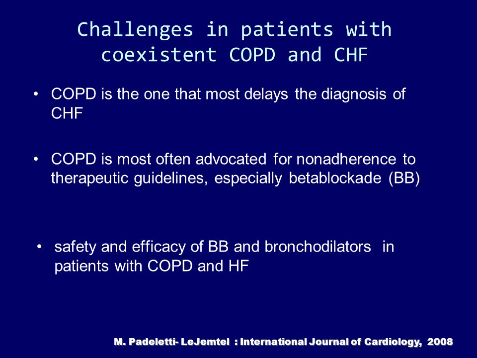 Challenges in patients with coexistent COPD and CHF