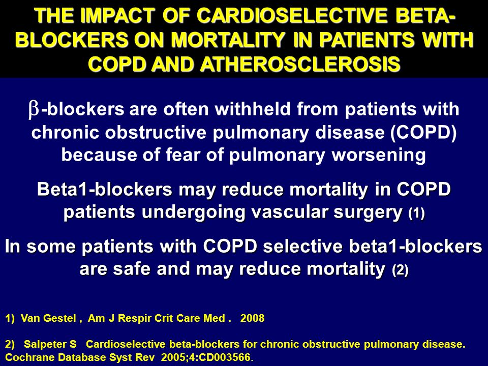 THE IMPACT OF CARDIOSELECTIVE BETA-BLOCKERS ON MORTALITY IN PATIENTS WITH COPD AND ATHEROSCLEROSIS