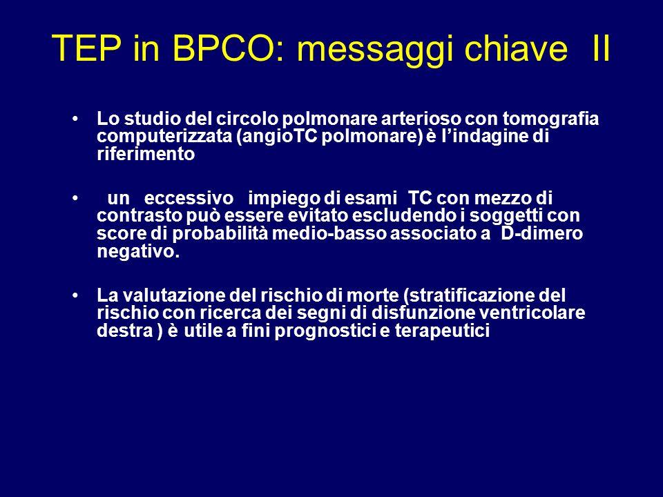 TEP in BPCO: messaggi chiave II