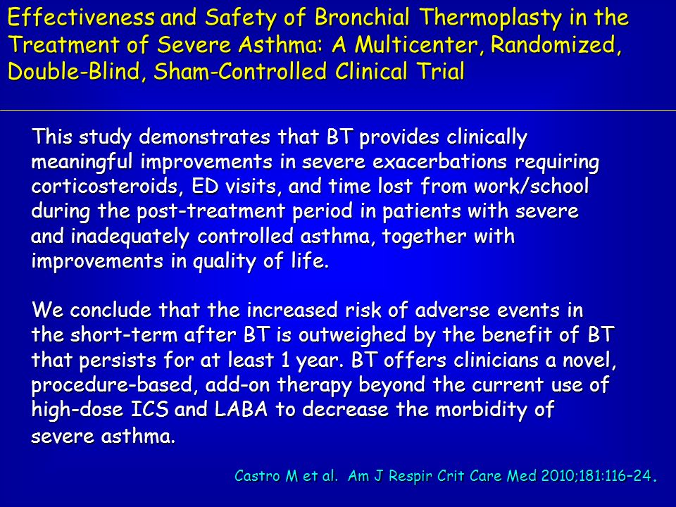 Effectiveness and Safety of Bronchial Thermoplasty in the Treatment of Severe Asthma: A Multicenter, Randomized, Double-Blind, Sham-Controlled Clinical Trial