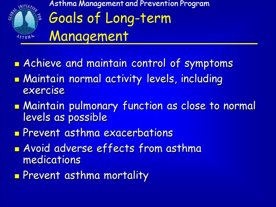 Goals of Long-term Management