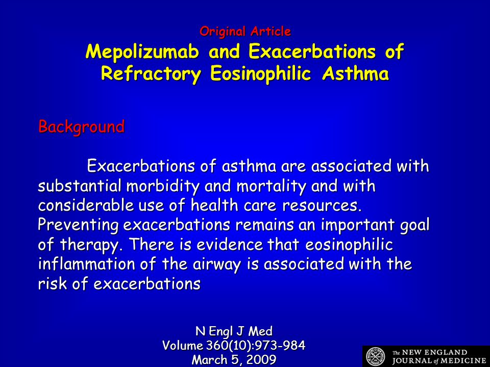 Original Article Mepolizumab and Exacerbations of Refractory Eosinophilic Asthma