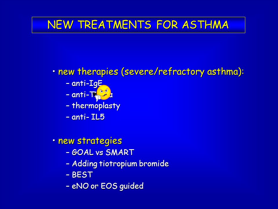 NEW TREATMENTS FOR ASTHMA