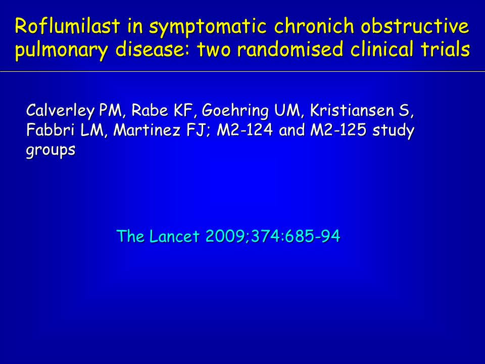 Roflumilast in symptomatic chronich obstructive pulmonary disease: two randomised clinical trials