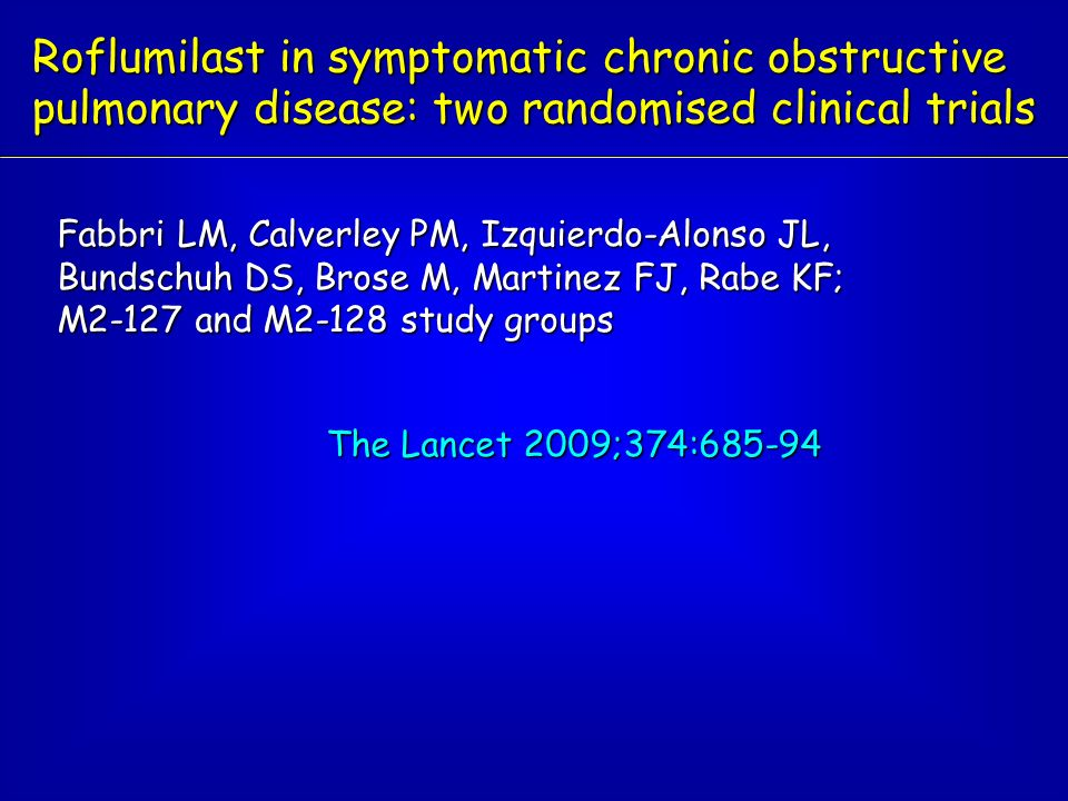 Roflumilast in symptomatic chronic obstructive pulmonary disease: two randomised clinical trials
