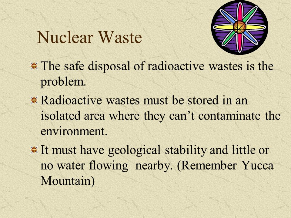 an introduction to the issue of storing radioactive waste How should the united states deal with nuclear waste read the preface and introduction to the us of methods for storing and disposing of nuclear waste.