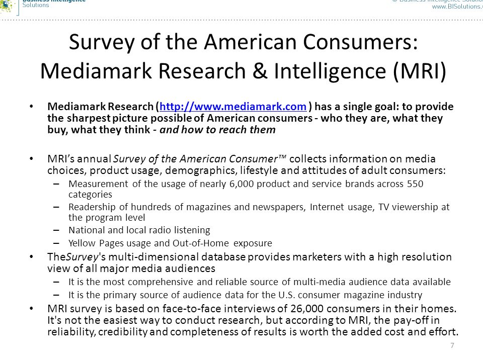 Survey of the American Consumers: Mediamark Research & Intelligence (MRI)