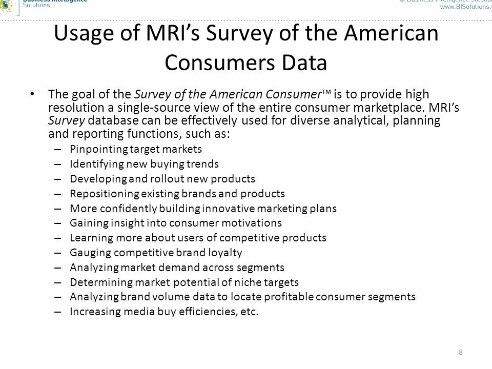 Usage of MRI's Survey of the American Consumers Data
