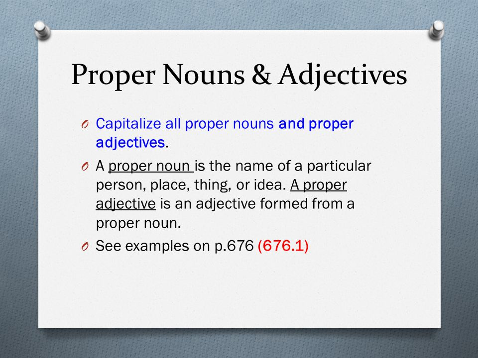 Proper Nouns & Adjectives