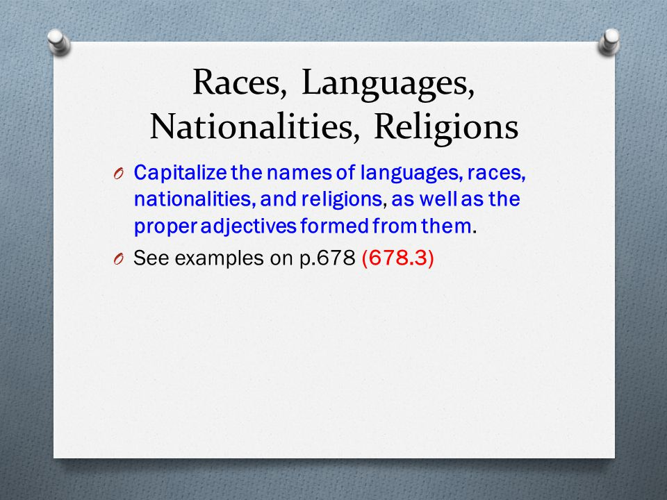 Races, Languages, Nationalities, Religions